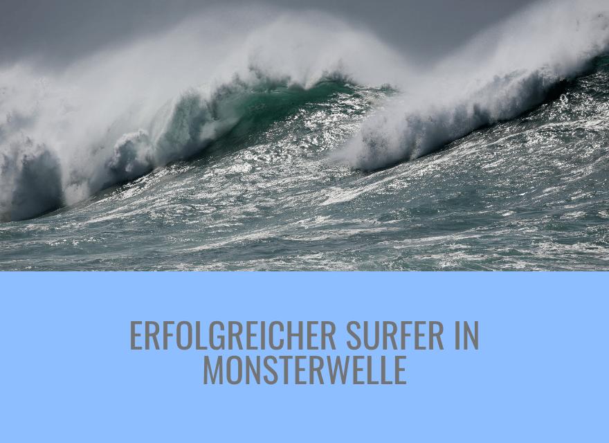 Erfolgreicher Surfer in Monsterwelle