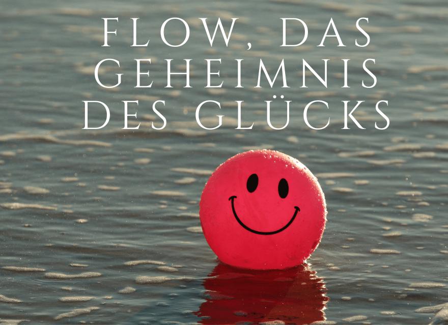 Flow, das Geheimnis des Glücks
