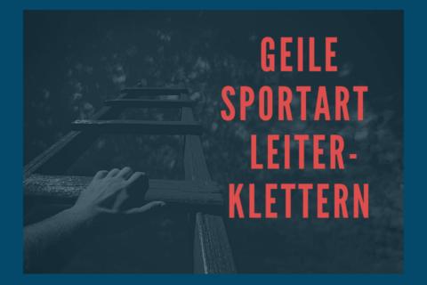 Geile-Sportart-Leiter-Klettern-1