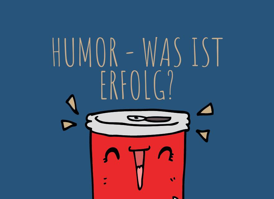 Smeili auf Kaffeebecher - Humor was ist Erfolg?