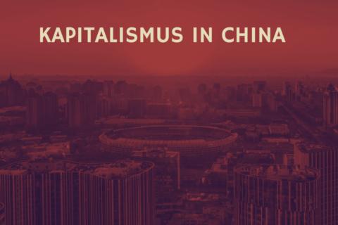 Kapitalismus in China