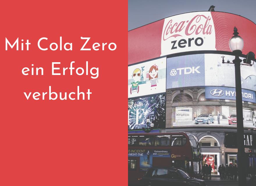 Mit Cola Zero ein Erfolg verbucht