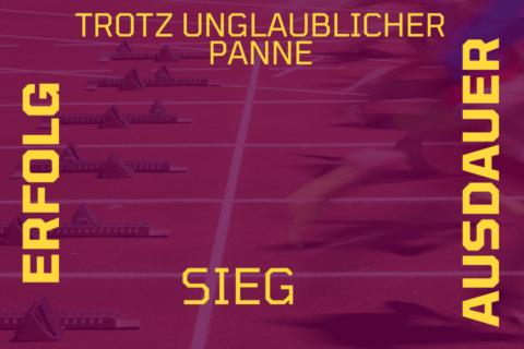 Trotz unglaublicher Panne, genialer Sieg einer 600m Läuferin